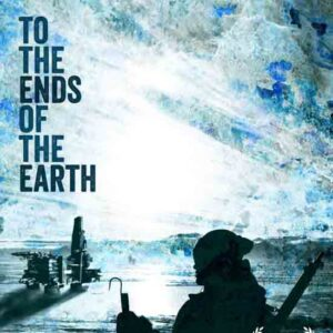 to the ends of the earth environmental films poster
